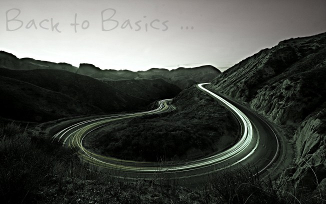 Back to Basics …