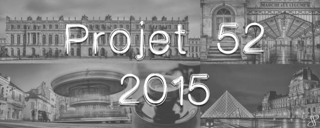Projet 52 – 2015 #9